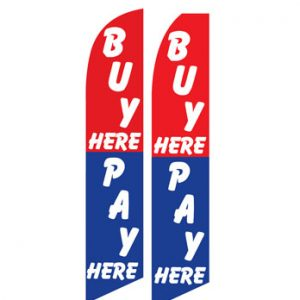 Used Car Dealer Flags (Buy Here Pay Here Red Blue)